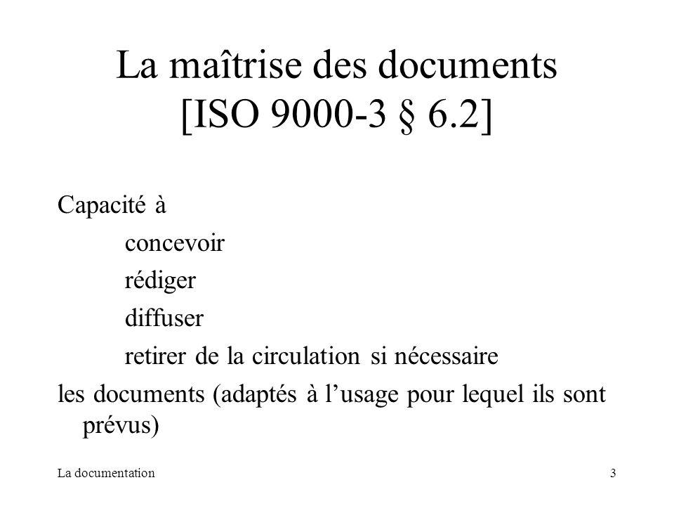 La maîtrise des documents [ISO 9000-3 § 6.2]